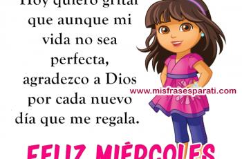 Agradezco a Dios por este día, Feliz miércoles - Frases en imágenes