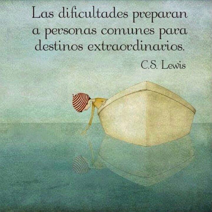 Frases de superación, dificultades,personas,destinos,extraordinarios.