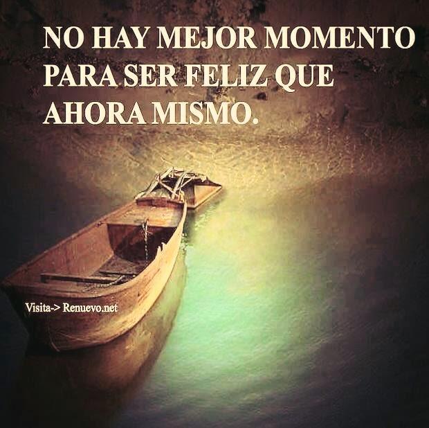 Frases de felicidad, momento, feliz.