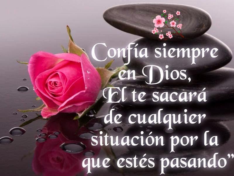 Confía siempre en Dios, Él te sacará de cualquier situación por la que estás pasando.