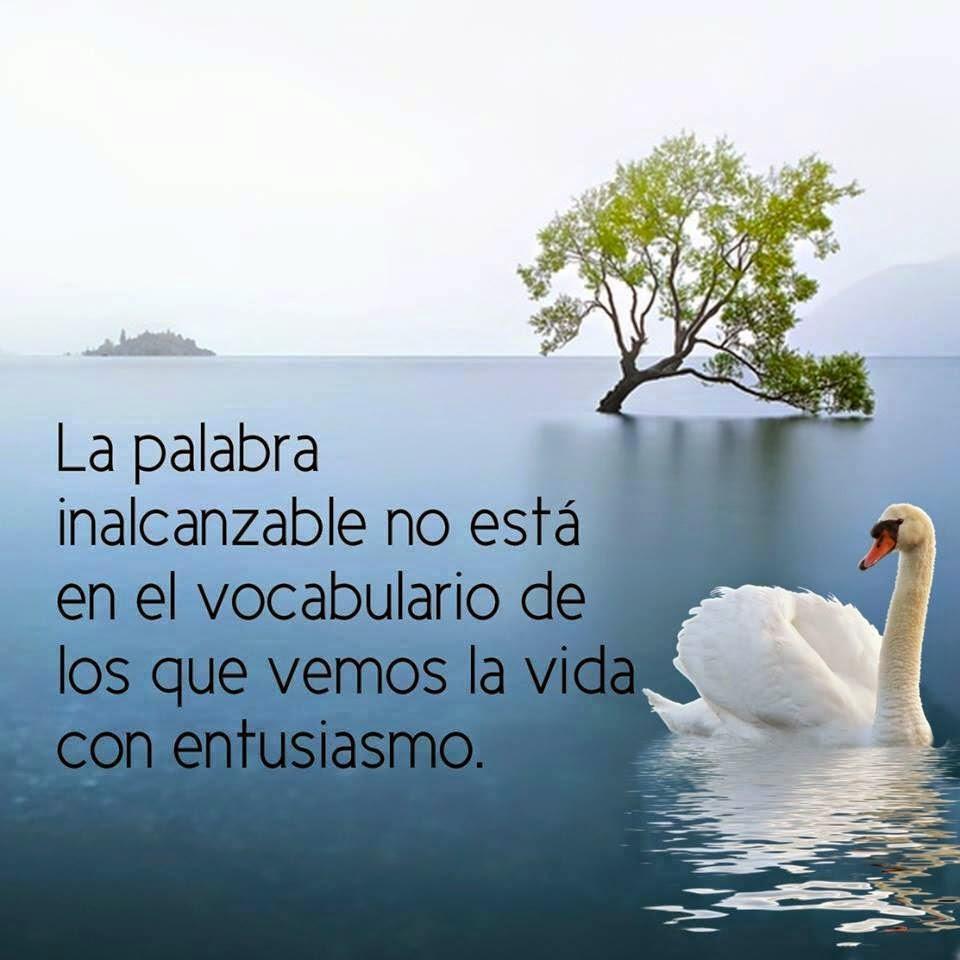 Frases de superación, palabra, inalcanzable, vocabulario, vida, entusiasmo.