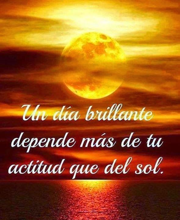 Frases positivas, día,  brillante, actitud, sol.