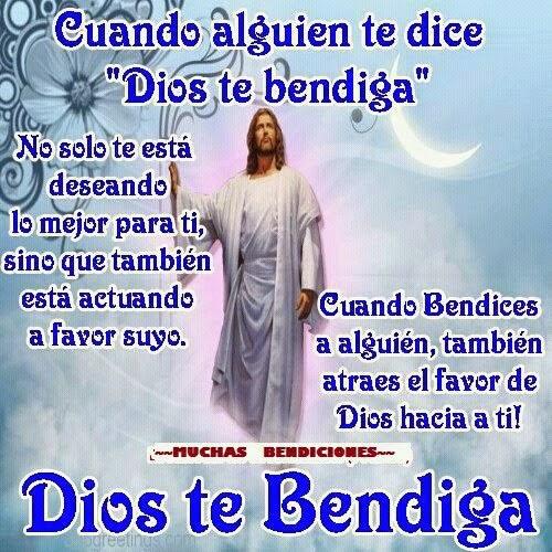 """Cuando alguien te dice """"Dios te bendiga""""  No solo te está deseando lo mejor para ti,  sino que también está actuando a favor suyo. Cuando bendices a alguien, también atraes el favor de Dios hacia ti.  Dios te Bendiga."""