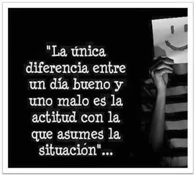Frases de reflexión, única, diferencia, día, bueno, malo, actitud, asumes, situación.