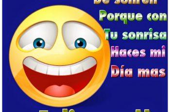 Nunca dejes de Sonreír, buenos días - Frases en imágenes