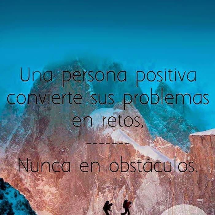 Frases de superación, positiva, problemas, retos, obstáculos.