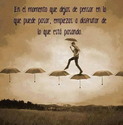 Frases de reflexión, momento, pensar, pasar, disfrutar, pasando.
