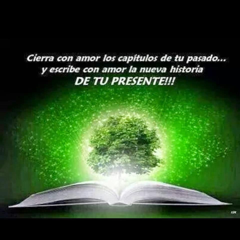 Frases de reflexión, amor, capítulos, pasado, escribe, amor, historia, presente.