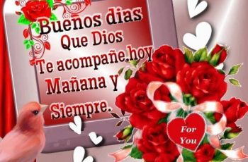 Que Dios te acompañe siempre, Buenos días