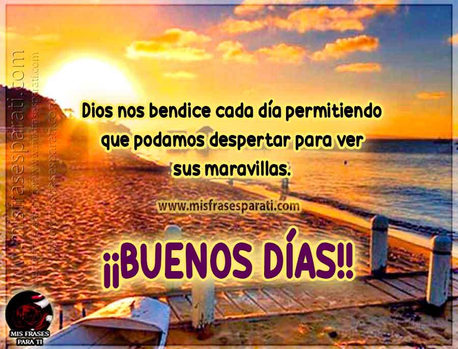 Dios nos bendice cada día, buenos días - Frases en imágenes