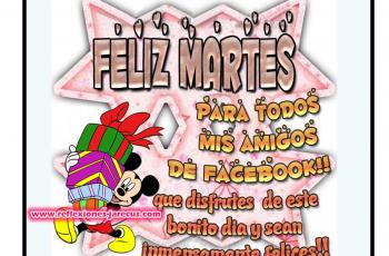 Para todos mis amigos de facebook, Feliz martes