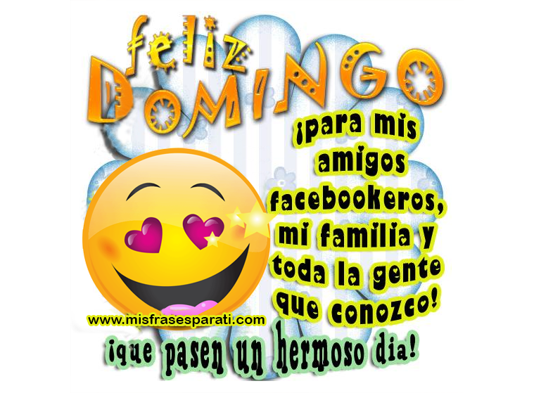 Imagens E Frases De Domingo: Feliz Domingo Para Mis Amigos Facebookeros