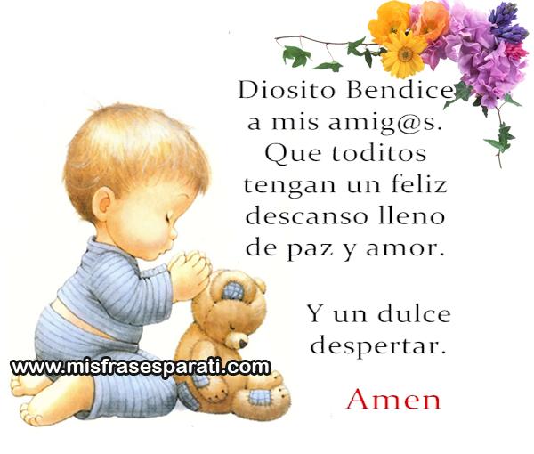 Diosito Bendice a mis amigos, que toditos tengan un feliz descanso lleno de paz y amor, y un dulce despertar. amen.