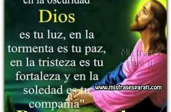 Buenas noches, Dios es tu luz - Frases de buenas noches