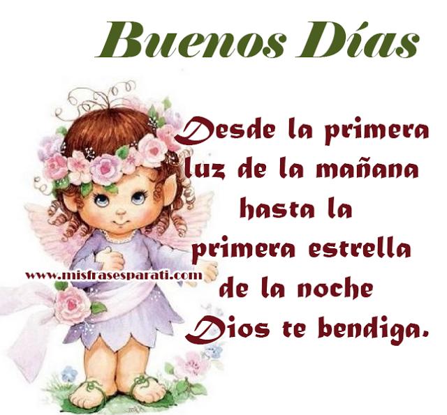 Que Dios te bendiga todo el día, Buenos Días - Frases en imágenes