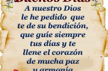 Le he pedido a Dios que te bendiga, Buenos Días - Frases en imágenes
