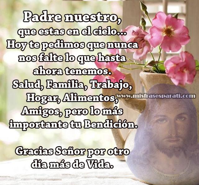 Padre nuestro, que estas en el cielo...