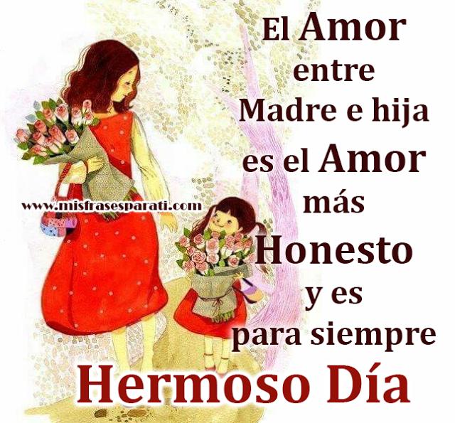 El Amor entre Madre e hija es el Amor más  Honesto y es para siempre