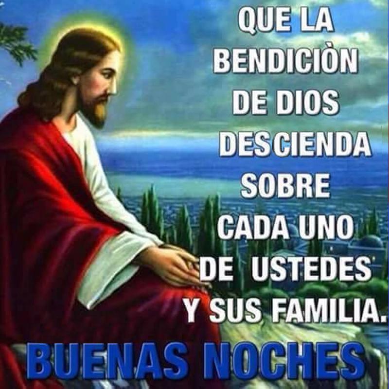 Que Dios te bendiga, buenas noches Buenas noches, que la bendición de Dios descienda sobre cada uno de ustedes y sus familias