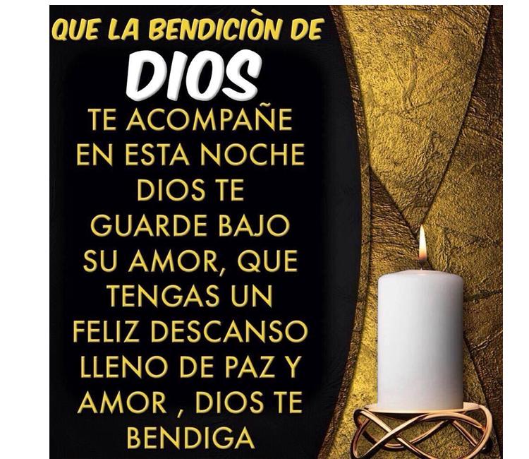 Que La Bendición De Dios Te Acompañe Buenas Noches